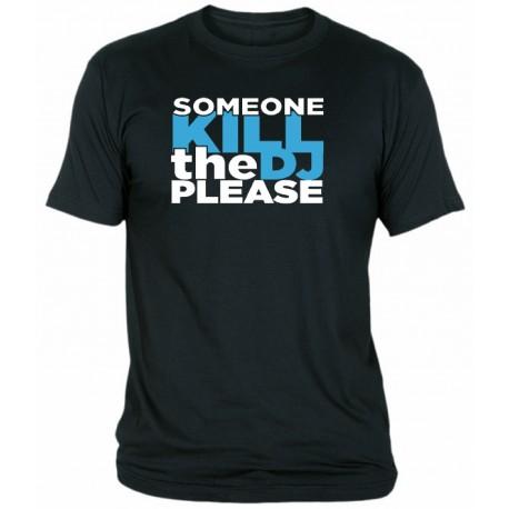 Camiseta KILL THE DJ