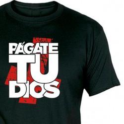 Camiseta Págate Tu Dios