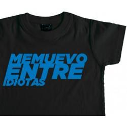 Camiseta Niño ME MUEVO ENTRE IDIOTAS
