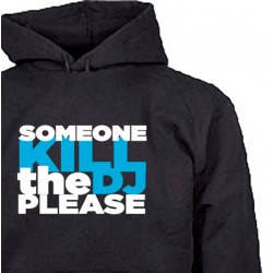 Sudadera KILL THE DJ