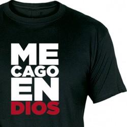 Camiseta ME CAGO EN DIOS