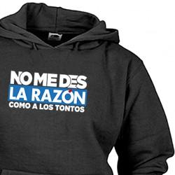 Sudadera No Me Des La Razón