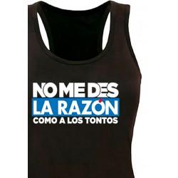 Camiseta Tirantes No me des La Razón